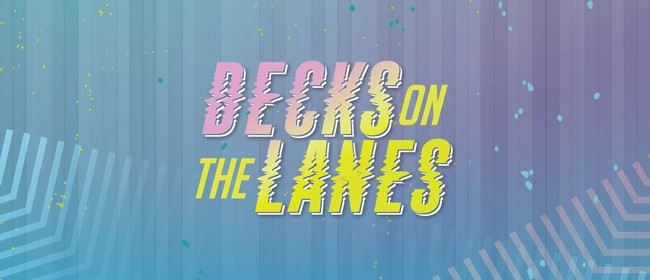 Decks on the Lanes