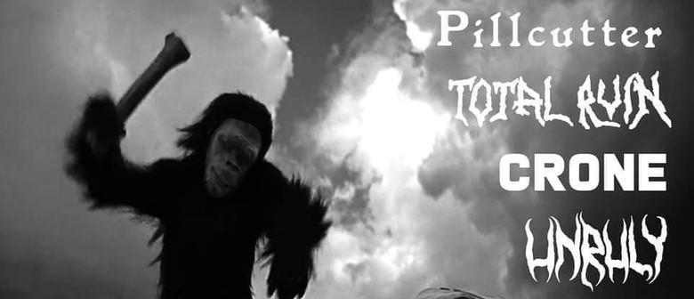 Pillcutter / Total Ruin / Crone / Unruly