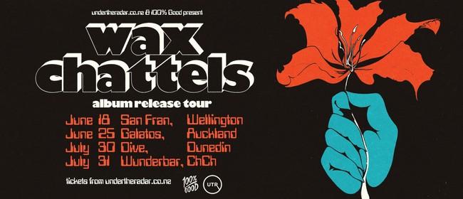 Wax Chattels - 'Clot' Album Release Tour