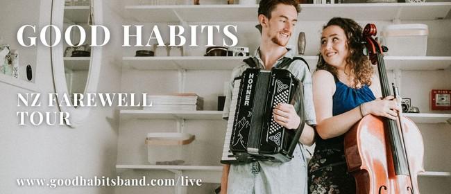 Good Habits - UK alt-folk - NZ Farewell Tour