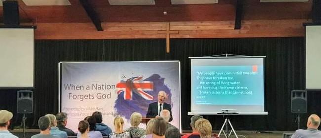 Public Talk: Christian Talk: When A Nation Forgets God