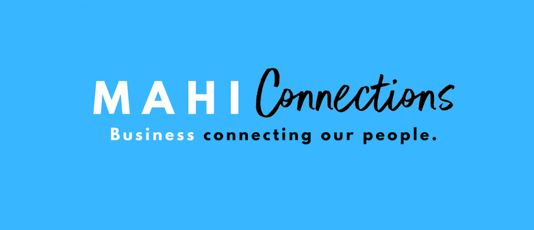 Mahi Connections: CANCELLED