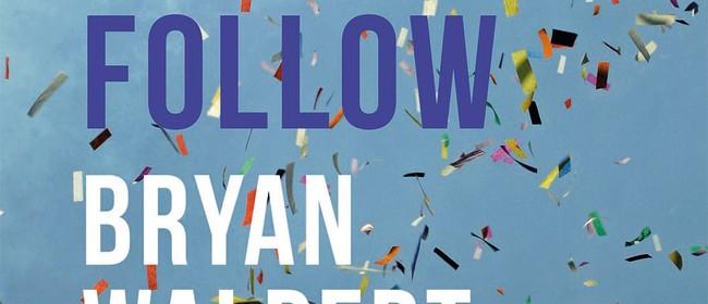 Book Launch: Bryan Walpert - Brass Band to Follow