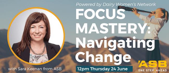 Focus Mastery - Navigating Change Webinar