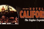 Image for event: Hotel California The Eagles Experience