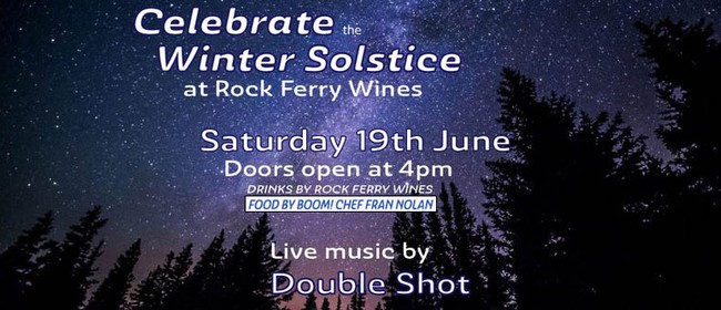 Winter Solstice at Rock Ferry Wines