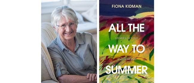 All the Way to Summer - Dame Fiona Kidman - Marl Book Fest