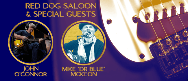 Red Dog Saloon Band - with John O'Connor and Mike Dr Blue