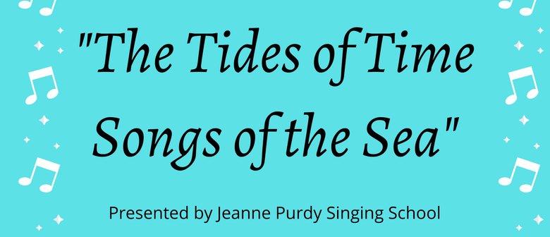 The Tides of Time, Songs of the Sea