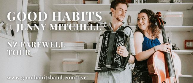 Good Habits (UK) NZ Farewell Tour + Jenny Mitchell: CANCELLED
