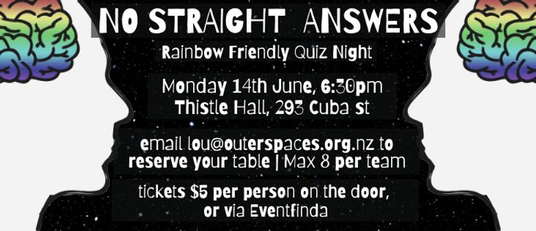No Straight Answers  Rainbow Friendly Quiz Night