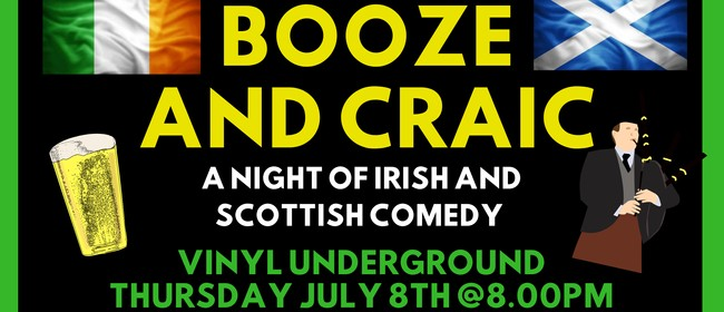 Booze and Craic: A Night of Irish and Scottish Comedy