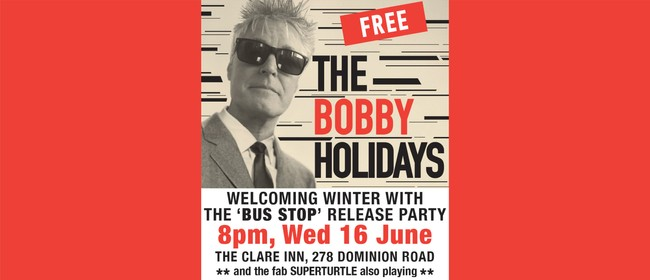 The Bobby Holidays - Bus Stop Single Release
