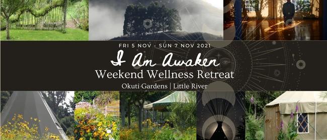 I Am Awaken - Weekend Wellness Retreat