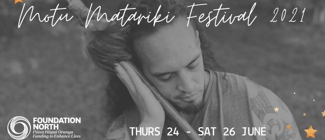 Motu Matariki Festival 2021