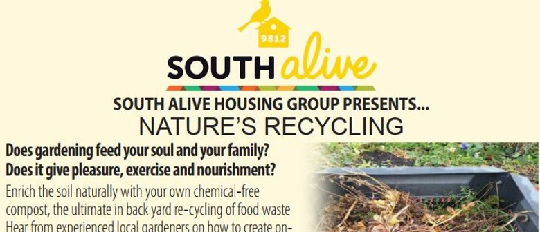 South Alive Housing Group Presents: Nature's Recycling