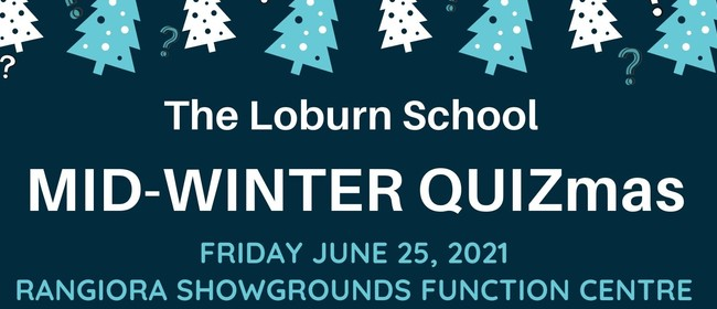 Loburn School Mid-Winter Quizmas