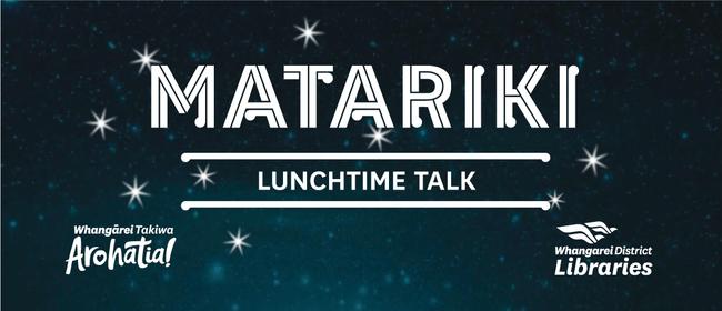 Lunchtime Talk - Puanga and Matariki