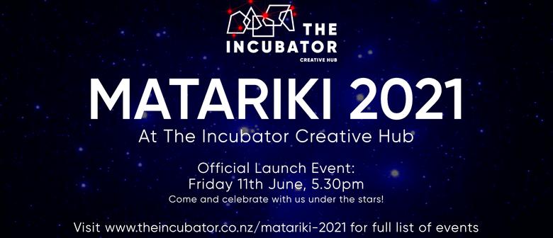 Matariki 2021 - The Incubator Creative Hub Programme