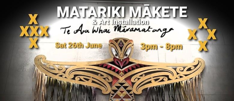 Matariki Mākete & Te Ara Whai Māramatanga
