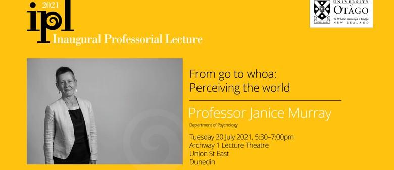 Inaugural Professorial Lecture – Professor Janice Murray