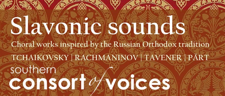 Slavonic Sounds - Southern Consort of Voices