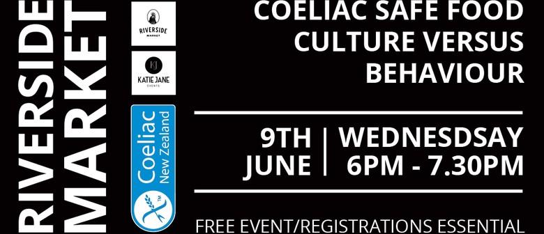 Coeliac Safe Food - Culture vs Behaviour