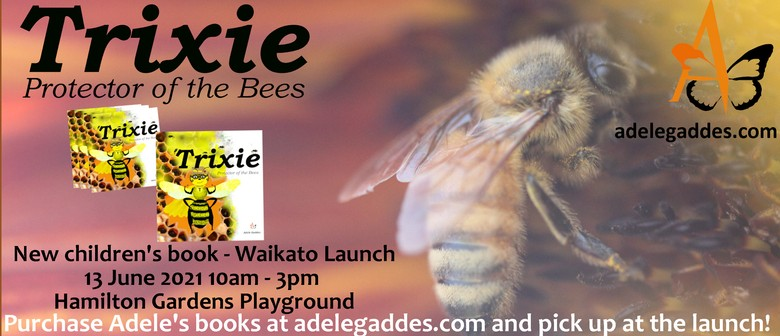 Book Launch: Trixie - Protector of the Bees