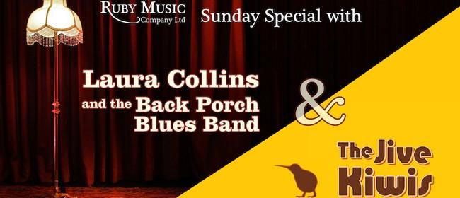 Sunday Special - Jive Kiwis, Laura Collins & Back Porch Blue
