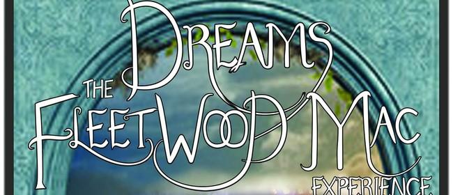 Dreams The Fleetwood Mac Experience