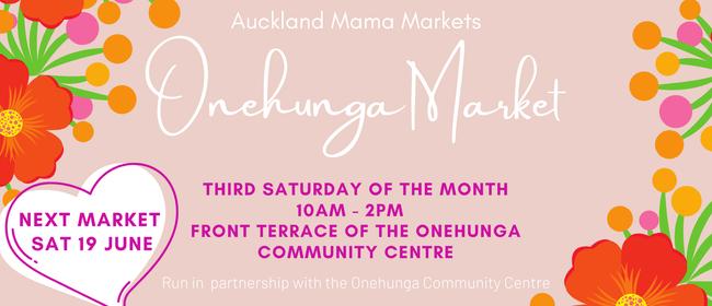 Onehunga - Auckland Mama Markets