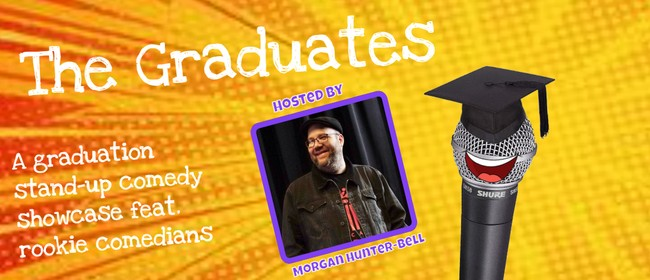 The Graduates: A Stand-Up Comedy Showcase