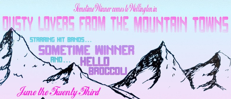 Sometime Winner: Dusty Lovers from the Mountain Towns