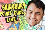 Image for event: Tom Sainsbury - Snapchat Dude Live
