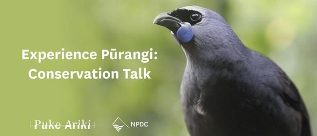 Experience Pūrangi: Conservation Talk