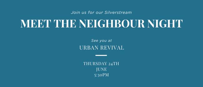 Silverstream Meet the Neighbour Night