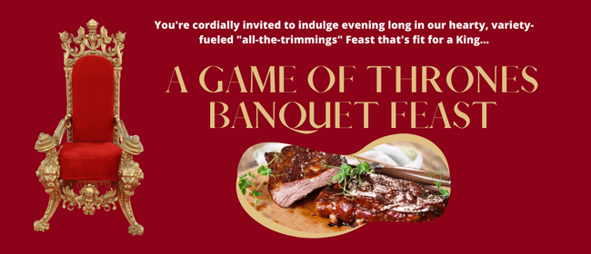 A Game of Thrones Banquet Feast