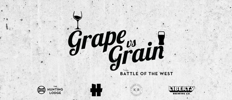 Grape vs Grain: SOLD OUT