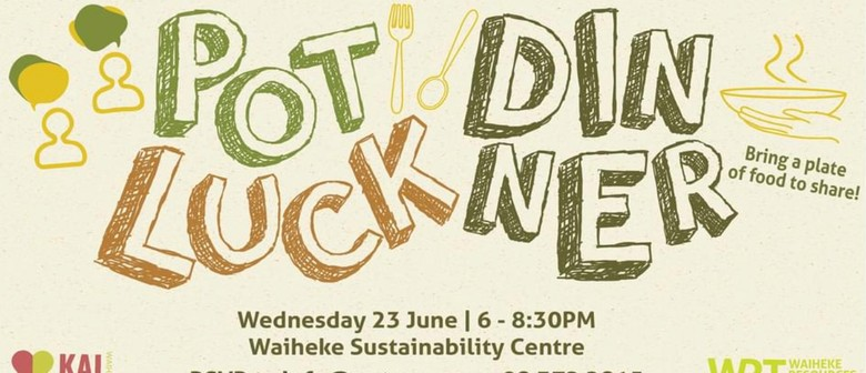 Welcome to Waiheke Potluck Dinner