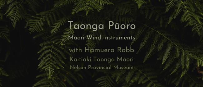 Taonga Pūoro with Hamuera Robb
