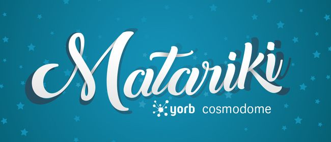 Discovery Time: Matariki Yorb Cosmodome