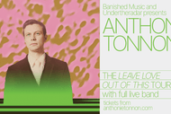 Image for event: Anthonie Tonnon - Leave Love Out Of This Album Release Tour: CANCELLED