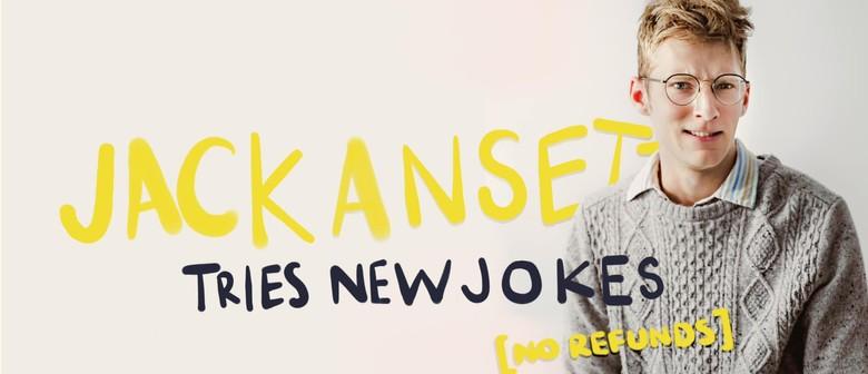 Jack Ansett Tries New Jokes No Refunds