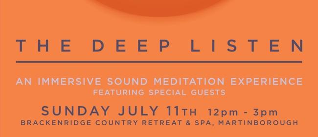 The Deep Listen: CANCELLED