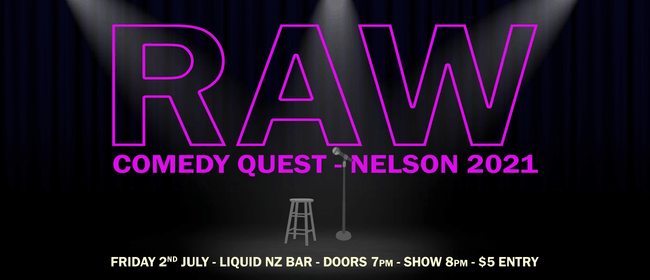 RAW Comedy Quest - Nelson 2021