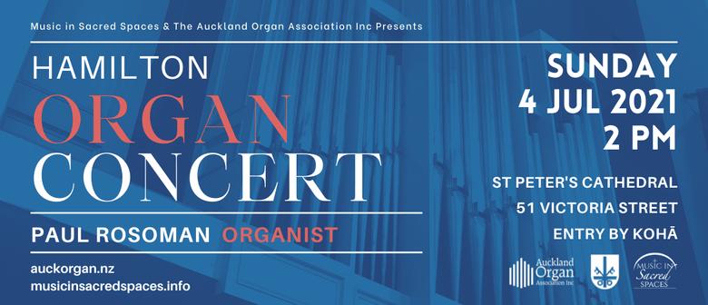 Hamilton Organ Concert with Paul Rosoman