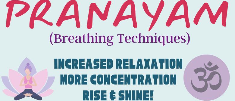 Pranayam - Breathing Techniques