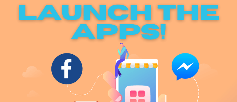 Launch the Apps