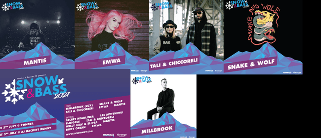 Snow & Bass 2021 Ft Millbrook, Snake & Wolf, Tali & Chicco