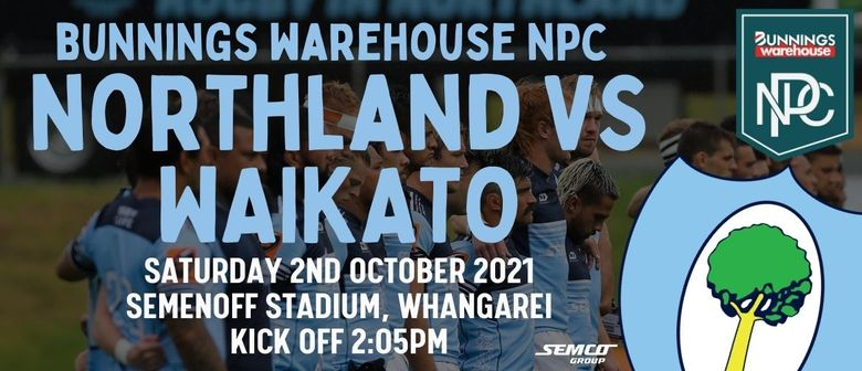 Northland vs Waikato: CANCELLED